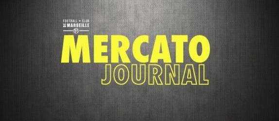 Le journal du mercato - Par Footballclubdemarseille.fr
